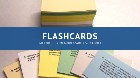 Metodi per ricordare i vocaboli: flashcards